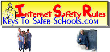 Keys Interent Safety Rules for Teachers and their Students