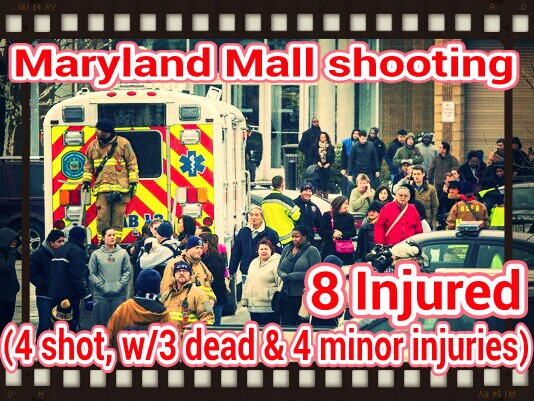 Columbia, Maryland – Mall Shooting – 4 shot w/3 dead