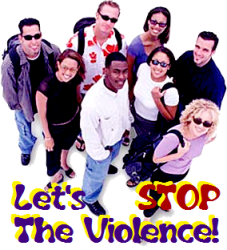 Let's Stop the Violence!!