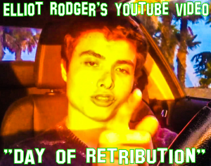 Click here to access: Elliot Rodger's Youtube Video