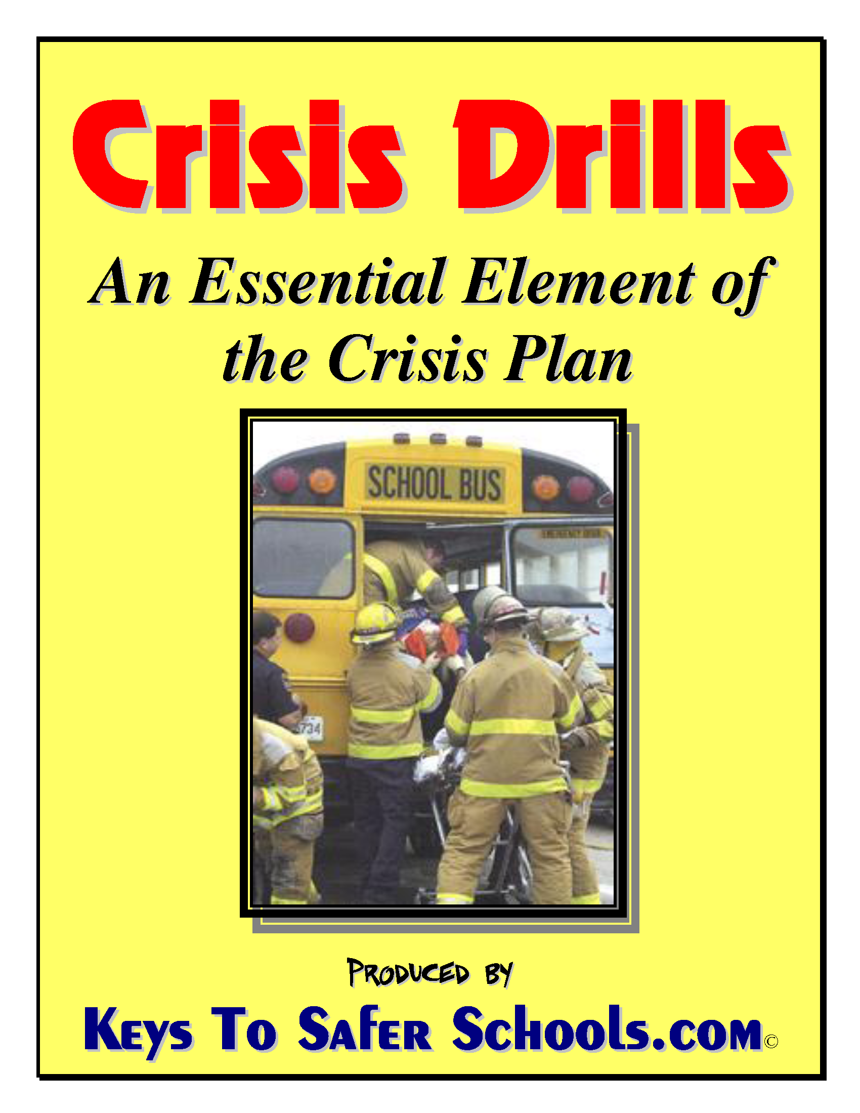 Multi-Hazard Crisis/Emergency Plan Drills Guide