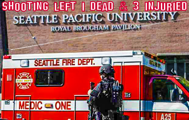 Breaking News: Shooting kills 1, wounds 3 at Seattle Pacific University in Seattle, WA