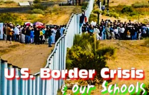 US Border Crisis & our Schools